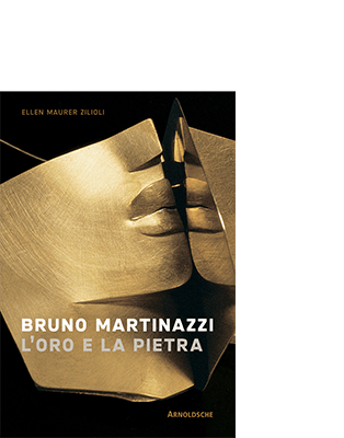 Ellen Maurer Zilioli | Karl Bollmann BRUNO MARTINAZZI