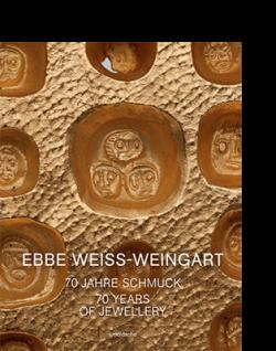 Christianne Weber-Stöber / Sabine Runde / Peter Schmitt / Christoph Engel EBBE WEISS-WEINGART