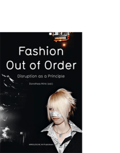 Dorothea Mink (Hg.) FASHION – OUT OF ORDER