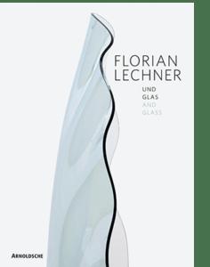 Peter Schmitt (Hg.) FLORIAN LECHNER