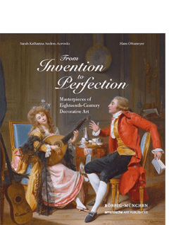 Sarah-Katharina Andres-Acevedo / Hans Ottomeyer (ed.) FROM INVENTION TO PERFECTION