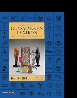 Carolus Hartmann GLASMARKEN-LEXIKON