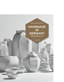 Pascal Johanssen (ed.) HANDMADE IN GERMANY|||