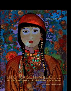 Bodo Rasch (Hg.) LILO RASCH-NAEGELE