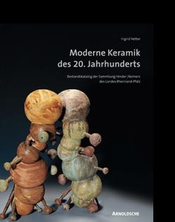 Ingrid Vetter MODERNE KERAMIK DES 20. JAHRHUNDERTS