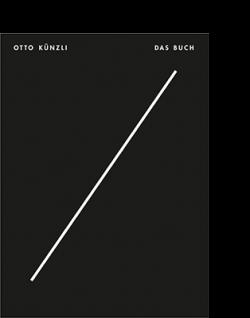 Florian Hufnagl | Die Neue Sammlung - The International Design Museum Munich (Hg.) OTTO KÜNZLI. DAS BUCH