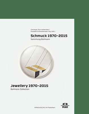 Christoph Thun-Hohenstein | Elisabeth Schmuttermeier (Hg.) SCHMUCK 1970–2015