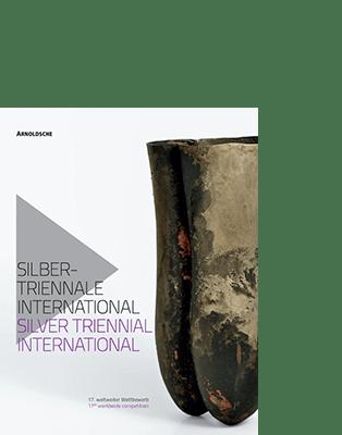 Christianne Weber-Stöber / Gesellschaft für Goldschmiedekunst (Hg.) SILBERTRIENNALE INTERNATIONAL