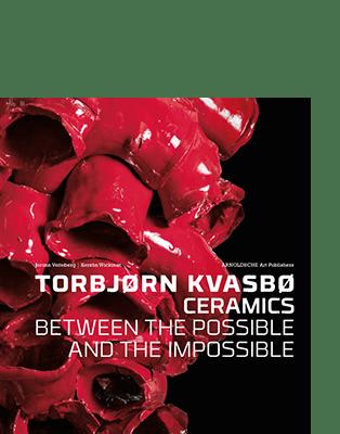Jorunn Veiteberg | Kerstin Wickman TORBJØRN KVASBØ – CERAMICS