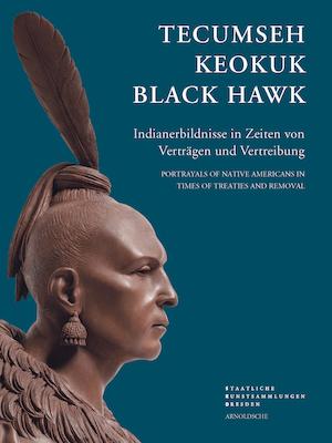 Iris Edenheiser | Astrid Nielsen (Hg.) im Auftrag der Staatlichen Kunstsammlungen Dresden TECUMSEH