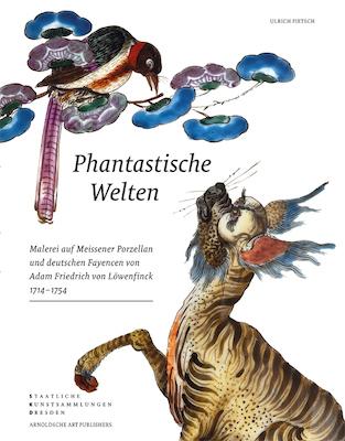 Hrsg. von den Staatlichen Kunst-sammlungen Dresden | Ulrich Pietsch PHANTASTISCHE WELTEN