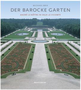Michael Brix DER BAROCKE GARTEN