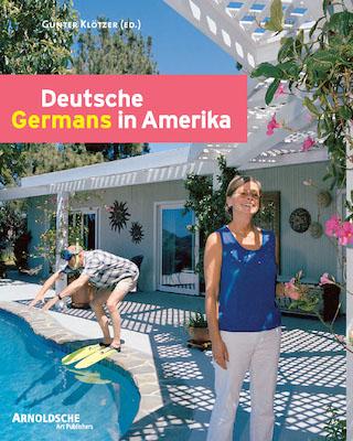 Gunter Klötzer (Portraits und Interviews) DEUTSCHE IN AMERIKA