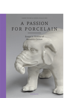 A Passion for Porcelain arnoldsche art Publishers
