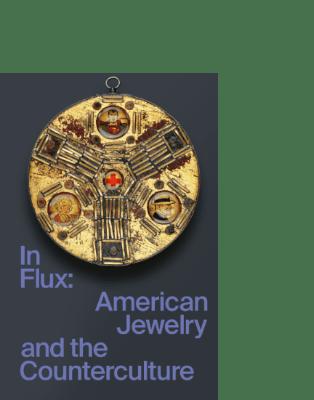 In Flux arnoldsche Susan Cummins Damian Skinner Cindi Strauss jewelry jewellery counterculture