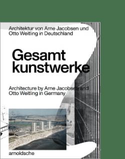 arnoldsche Hendrik Bohle Jan Dimog GESAMTKUNSTWERKE Architektur Arne Jacobsen Otto Weitling Deutschland Germany architecture design