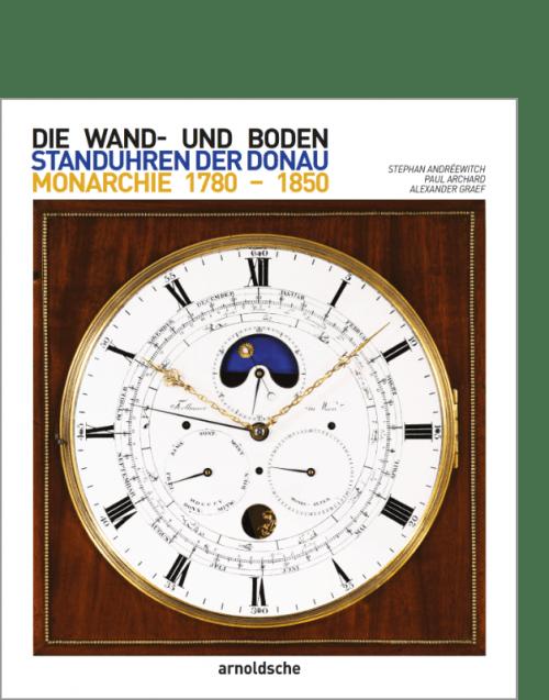 arnoldsche Andreewitch clocks clock pendulum Austrian Empire Bodenstanduhren Uhren Donau Donaumonarchie Österreich KuK