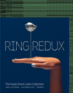 Ring Redux SCAD Savannah Ringe Ilse-Neumann Grant Lewin Rus
