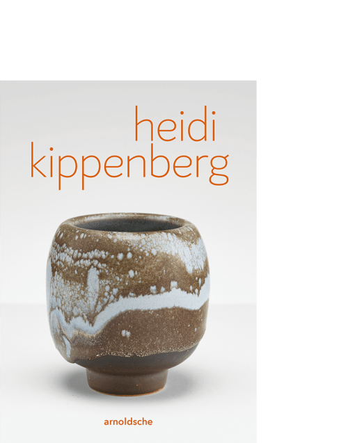 Heidi Kippenberg Keramik Gefäß Kunst Andreas Sternweiler Walter Lokau Timo te Duits arnoldsche Popp